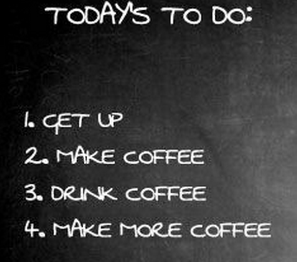 Fine Coffee Quotes Tumblr Todays To Do And Ideas