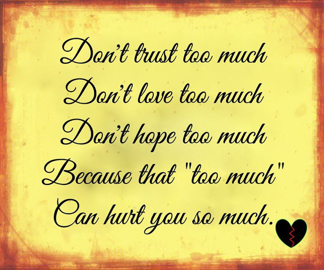 Dont Trust Too Much