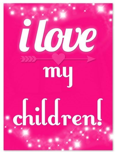 I Love My Children Quotes Adorable I Love My Children Pictures Photos And Images For Facebook