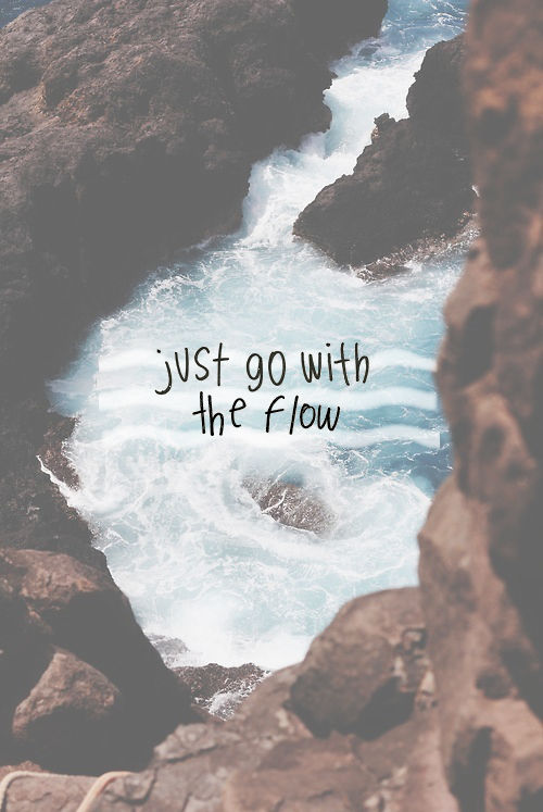 Just Go With The Flow Pictures, Photos, and Images for ...
