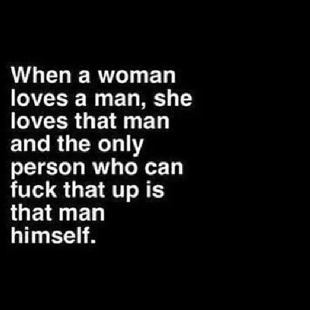 When A Man Loves A Woman Quotes Cool When A Woman Loves A Man Pictures Photos And Images For Facebook