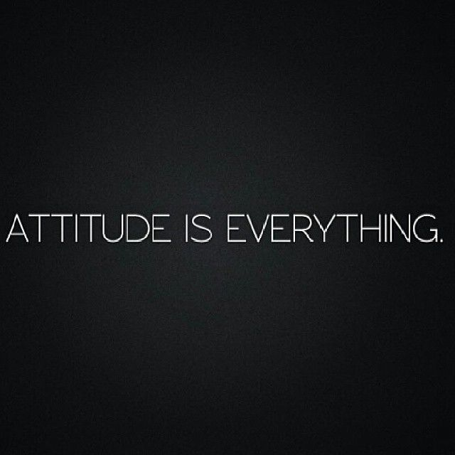 Attitude Is Everything Pictures Photos And Images For