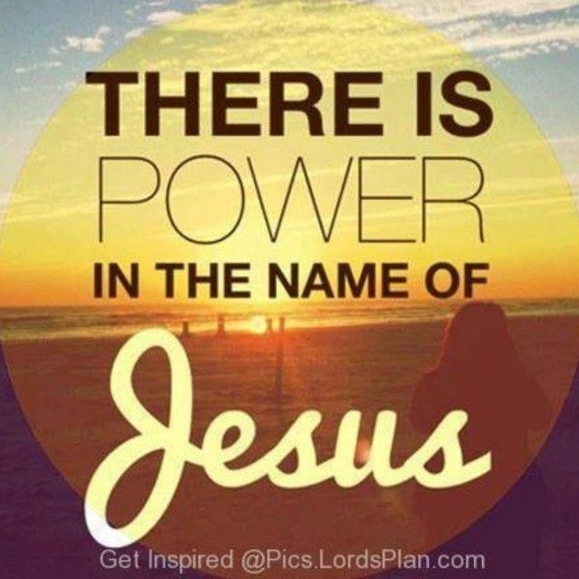 There Is Power In The Name Of Jesus Pictures Photos And Images For Impressive Quotes Jesus
