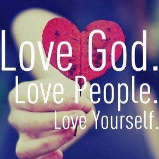 In Love God Each Other: Love God. Love People. Love Yourself Pictures, Photos, And