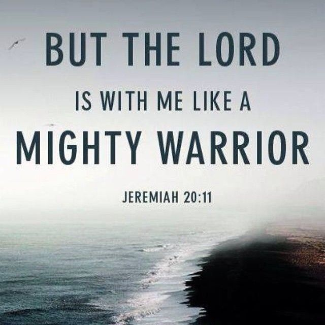 The Lord Is With Me Like A Mighty Warrior Pictures, Photos