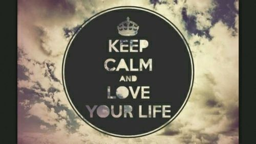 keep calm and love your life pictures photos and images