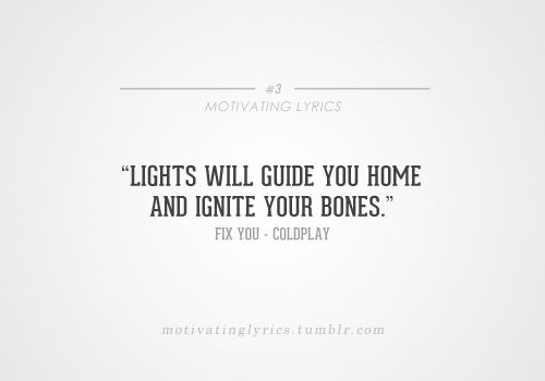 lights will guide you home and ignore your bones pictures