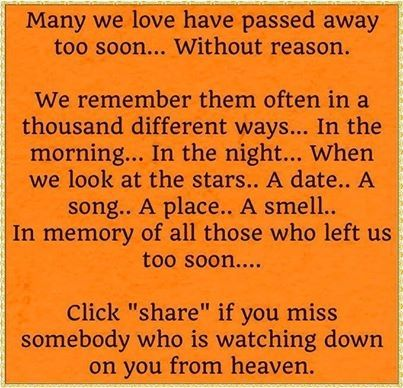 Love Quotes For Him Passed Away : love it many we love have passed away to soon