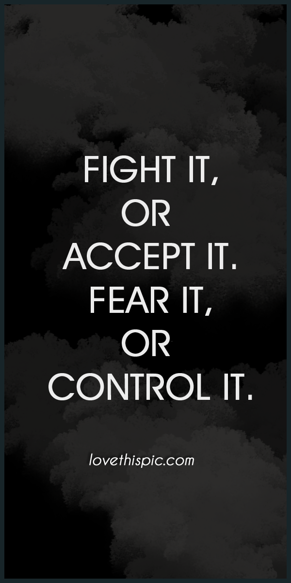 accept it quotes - photo #24