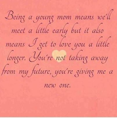 young mom quotes quotes about being a young mom 03 on being young    Young Mother Quotes