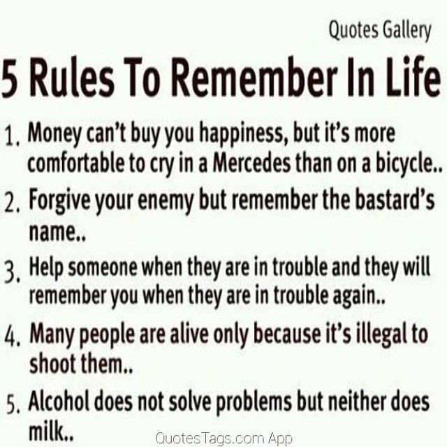 5 Rules To Remember In Life Pictures, Photos, And Images For Facebook,  Tumblr, Pinterest, And Twitter