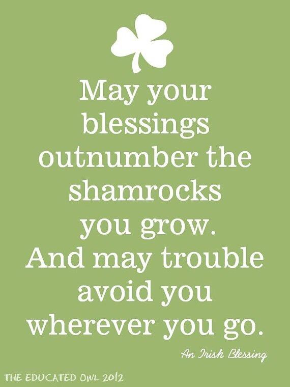 May Your Blessings Outnumber The Shamrocks Pictures