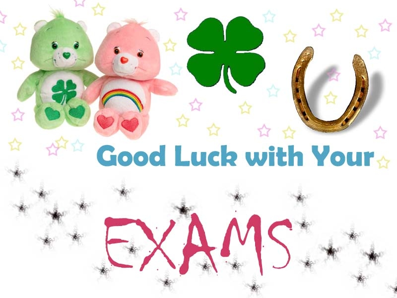 Good Luck on The Exam Good Luck With Your Exams