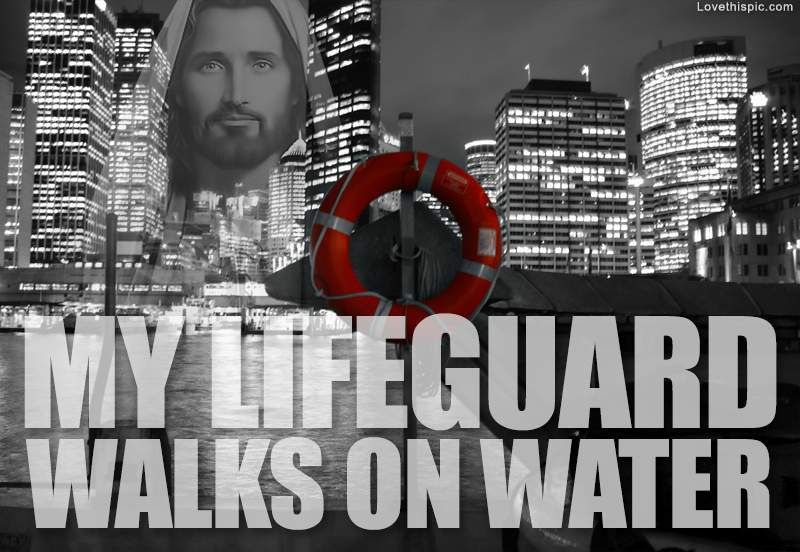 My Lifeguard Walks On Water Pictures, Photos, And Images