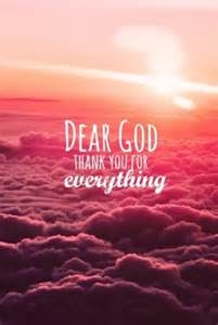 Dear God Thank You For Everything Pictures Photos And