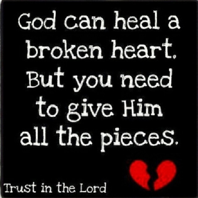 Image of: Thank God God Can Heal Broken Heart Lovethispic God Can Heal Broken Heart Pictures Photos And Images For