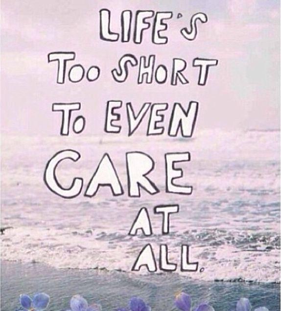 lifes too short to even care A natureza é sempre boa, sempre positiva, é uma fonte inesgotável de criações e prazeres a sociedade pode não ser tão boa, mas nada impede.
