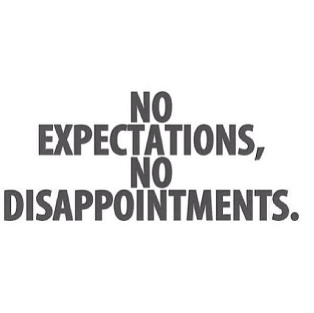 No Expectations Pictures Photos And Images For Facebook Tumblr Gorgeous Quotes About Expectations