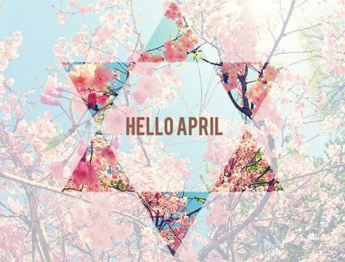 Hello April Pictures, Photos, and Images for Facebook, Tumblr, Pinterest, and...