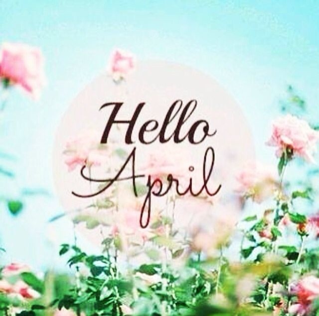 Hello April Pictures, Photos, and Images for Facebook, Tumblr, Pinterest,  and Twitter