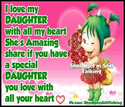 I Love My Daughter Funny Quotes : 82030-I-Love-My-Daughter.jpg