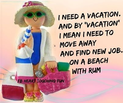 Need A Vacation Quotes Magnificent I Need A Vacation Pictures Photos And Images For Facebook