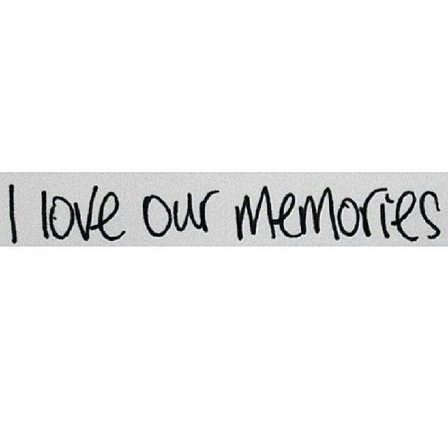 I Love Our Memories Pictures Photos And Images For Facebook Tumblr Pinterest And Twitter