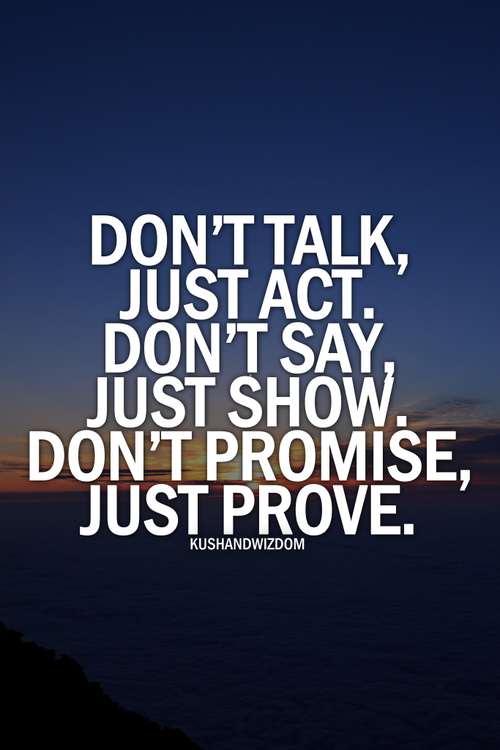Dont Promise, Just Prove Pictures, Photos, and Images for Facebook ... Quotes About Teenage Life And Love