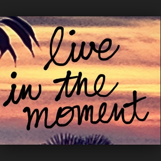 Tattoo Quotes About Enjoying Life: Live In The Moment Pictures, Photos, And Images For