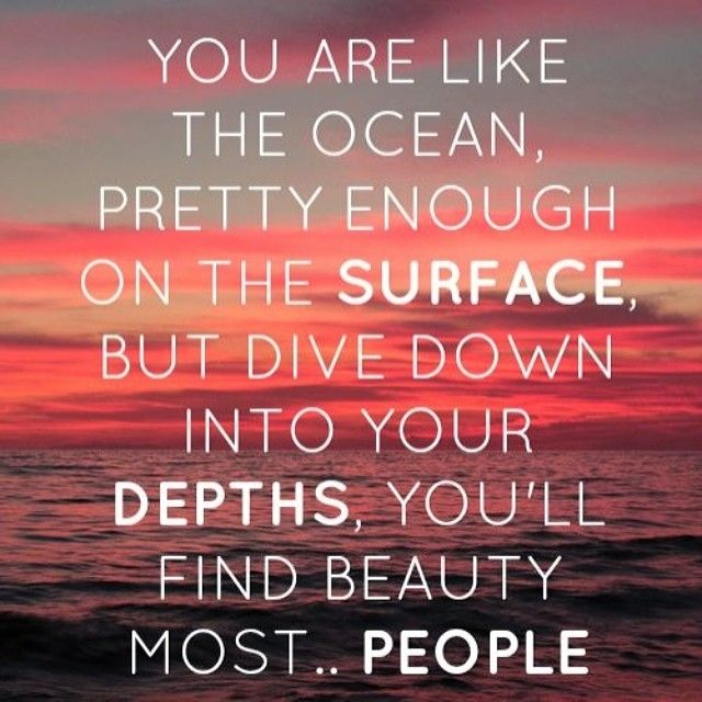 Life Is Like The Ocean Quotes: You Are Like The Ocean Pictures, Photos, And Images For