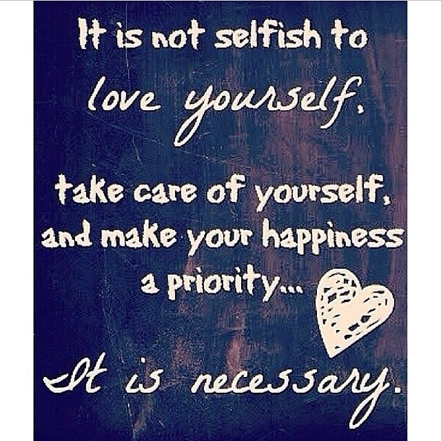 Selfish Love Quotes Extraordinary It Is Not Selfish To Love Yourself Pictures Photos And Images