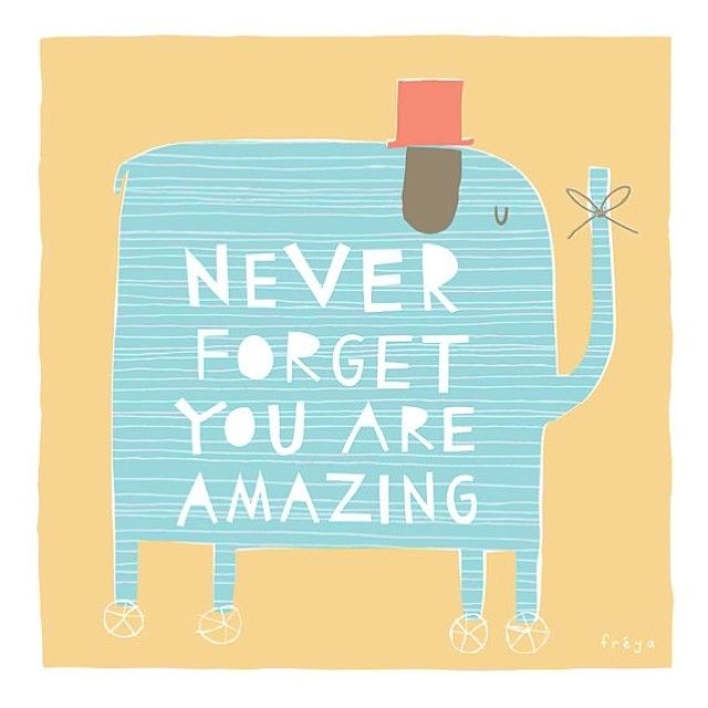 You Re Amazing Words: Never Forget You Are Amazing Pictures, Photos, And Images