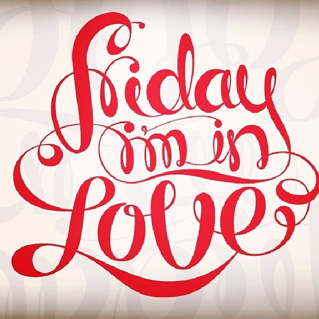 f0f9db9e4e9 Friday Im In Love Pictures