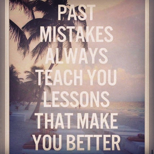 how to forget the past mistakes and move on