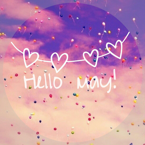 Hello may pictures photos and images for facebook tumblr pinterest