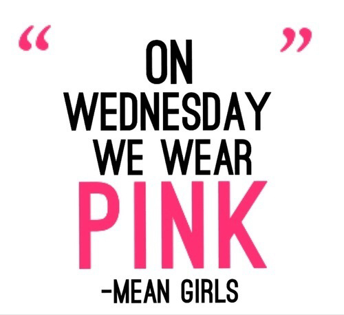 Mean Girls Quotes On Wednesdays We Wear Pink: On Wednesday We Wear Pink Pictures, Photos, And Images For