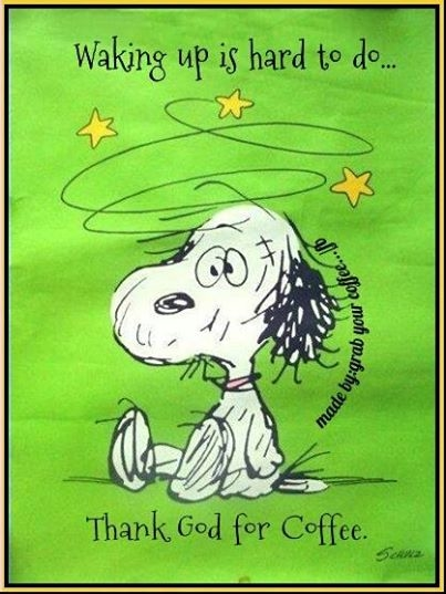 Good Morning Snoopy Quotes : Thank god for coffee pictures photos and images