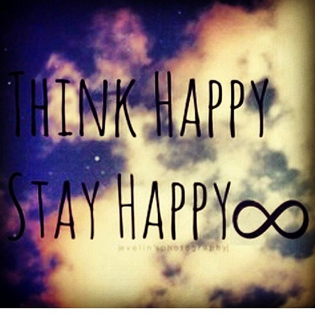 Keep Yourself Busy To Stay Happy Quotes: Think Happy, Stay Happy Pictures, Photos, And Images For