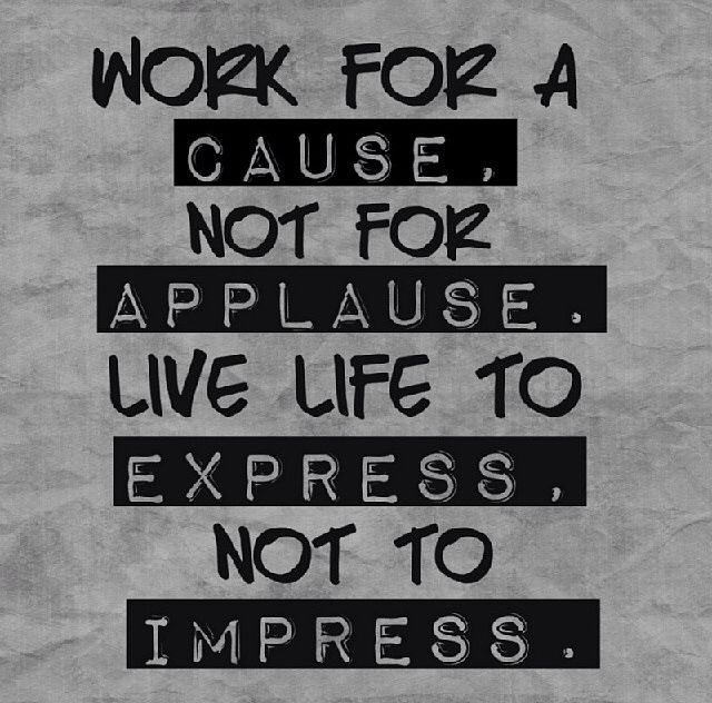 Short Daily Quotes To Live By: Work For A Cause Pictures, Photos, And Images For Facebook