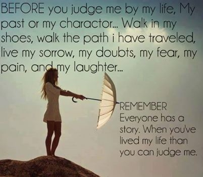 Before you judge my life pictures photos and images for facebook