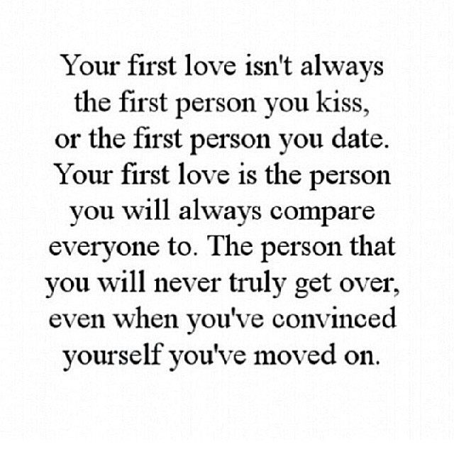 First Love Quotes Your First Love Pictures, Photos, and Images for Facebook, Tumblr  First Love Quotes