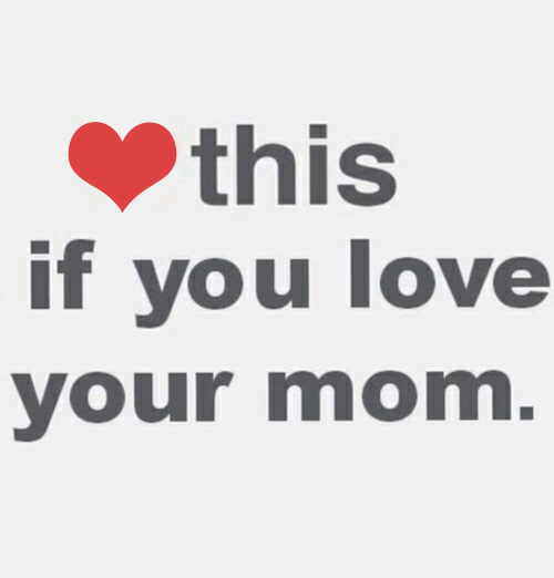 love this if you love your mom pictures photos and images for