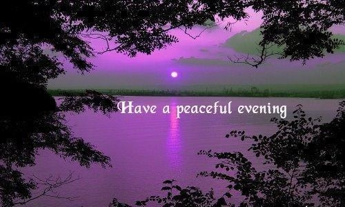 91869-Have-A-Peaceful-Evening.jpg