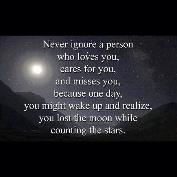 Never Ignore The Person Who Loves You... Pictures, Photos