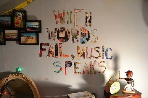 When words fail music speaks pictures photos and images - Cool stuff to put in your room ...