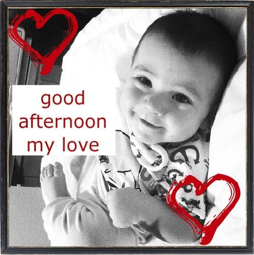 Good Afternoon Love Quotes Glamorous Good Afternoon My Love Pictures Photos And Images For Facebook