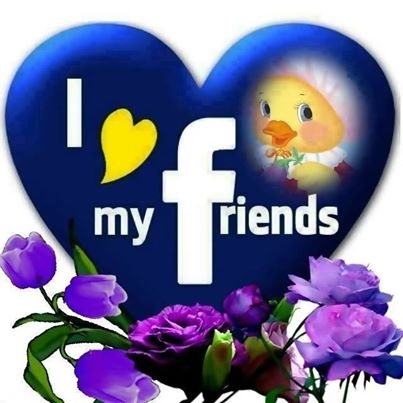 i love my facebook friends pictures photos and images