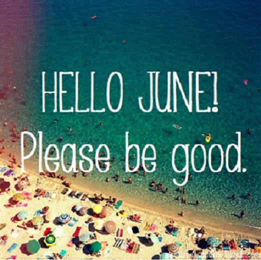 Hello June Please Be Good Pictures, Photos, and Images for Facebook, Tumblr, ...