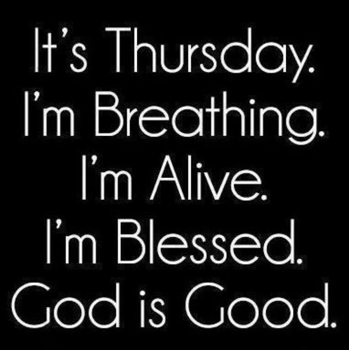 God Is Great Quotes And Sayings: It's Thursday Pictures, Photos, And Images For Facebook