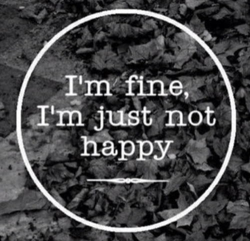 Im Fine, Im Just Not Happy Pictures, Photos, And Images